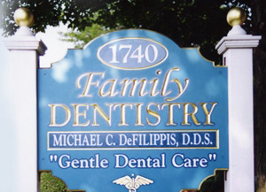 Family Dentistry Sign for Michael C. DeFilippis, DDS
